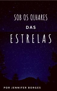 Sob os olhares das estrelas
