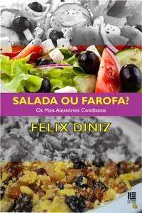 Salada ou farofa?