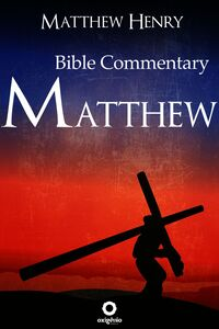 Bible Commentary - Gospel Of Matthew
