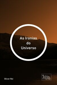 As Ironias Do Universo